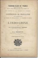 L' INDO CHINE . CONFERENCES DE PROPAGANDE N°32 - 1900 - 1949
