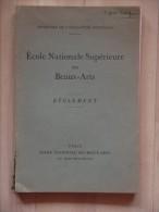 ECOLE NATIONALE SUPERIEURE DES BEAUX ARTS   REGLEMENT IMPRIMERIE COULOUMA  ARGENTEUIL - Art
