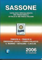 SAS012 -  SASSONE - CATALOGO SPECIALIZZATO DEI FRANCOBOLLI D´ITALIA E DEI PAESI ITALIANI 2006 - VOL. 2 - Italia