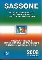 SAS014 -  SASSONE - CATALOGO SPECIALIZZATO DEI FRANCOBOLLI D´ITALIA E DEI PAESI ITALIANI 2008 - VOL. 2 - Italia