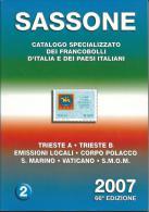 SAS015 -  SASSONE - CATALOGO SPECIALIZZATO DEI FRANCOBOLLI D´ITALIA E DEI PAESI ITALIANI 2007 - VOL. 2 - Italia