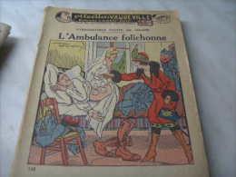 Fascicule Populaire : Collection Vaudeville Romans Amours Gais : 116 L'ambulance Folichonne - Other
