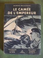 Le Camée De L'empereur Bellecroix Illustré Joubert Alsatia Scout Scoutisme 1949 - Padvinderij