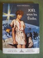 Joël Sous Les étoiles Vergriete  Joubert Alsatia Scout Scoutisme 1956 Conte Noël - Padvinderij