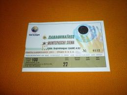 Panathinaikos-Montepaschi Siena Italy Suproleague-Euroleague Basketball Ticket 8/2/2001 - Tickets D'entrée