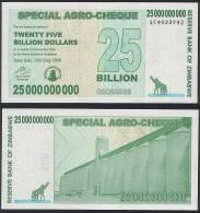 Zimbabwe P 62 - 25 Billion Dollars 2008 AGRO CHEQUE - UNC - Zimbabwe