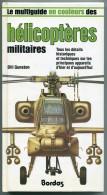 Rare, Multiguide Hélicoptères Militaires, Bill Gunston, Ed. Bordas Paris 1982 - Encyclopédies