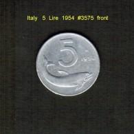 ITALY    5  LIRE  1954  (KM # 92) - 5 Lire