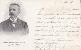 ADEL280  --  SERBIA  ----   PIERRE KARAGEORGEWITCH  --  ROI DE SERBIE  --  1903 - Königshäuser