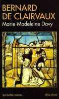 Bernard De Clairvaux Par Marie-Madeleine Davy - Biographie