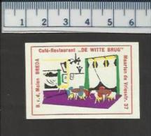 BREDA DE WITTE BRUG Café RESTAURANT Dutch Matchbox Label - Boites D'allumettes - Etiquettes