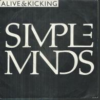 "45 Tours SP -   SIMPLE MINDS  - VIRGIN 008177  "" ALIVE & KICKING "" + 1 - Vinyles"