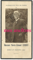 Photo Pierre Edmond Leroux -Famille Leroux-Vauquelin-Image Faire-part De Décès 8 Septembre 1925- Rouen? - Décès
