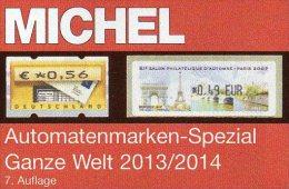 ATM Spezial Michel Katalog 2013/2014 New 64€ Ganze Welt A AU B D DK F UK I NL P CH RO NO Brazil SF Eire C IS LUX E TK GR - Télécartes