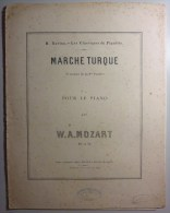 Sheet Music / Partition De Musique. H. Ravina. MARCHE TURQUE. W. A. MOZART. Alphonse Leduc Editeur. Paris. - Classical