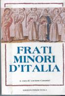 FRATI MINORI D´ITALIA - FRANCESCANI - ITALIA STORIA LUCIANO CANONICI 478 PAGINE - Libri, Riviste, Fumetti