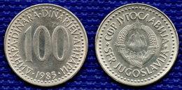 YUGOSLAVIA 100 Dinara 1985. # 2441. - Yougoslavie