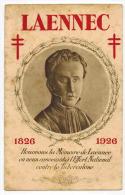 LAENNEC 1826 1926 : Honorons La Mémoire De Laennec En Nous Associant à L'Effort National Contre La Tuberculose Médecine - Andere Beroemde Personen