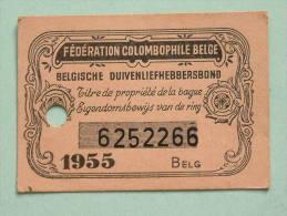 Fédération Colombophile Belge - Titres De Propriété De 1955 Eigendomsbewijs Ring Bague Duivenliefhebbersbond ! - Autres
