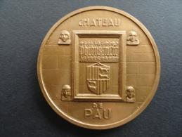SUPERBE Médaille CHATEAU DE PAU - HENRY IV - Signée Raoul BENARD - 155 Grammes - 68 Mm - Monnaie De Paris - Monnaie De Paris