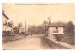 Arpajon-sur-Cère-Quartier Du Pont .( Réf.8472) - Arpajon Sur Cere