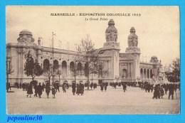 MARSEILLE (Bouches Du Rhône) EXPOSITION COLONIALE 1922, LE GRAND PALAIS.  // ANIMÉE - Expositions Coloniales 1906 - 1922