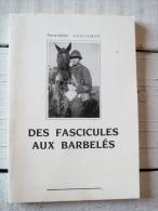 T17 / Pierre-Marie GUILLEMOT  * Des Fascicules Aux Barbelés *  Dédicacé Par L´ Auteur - Livres