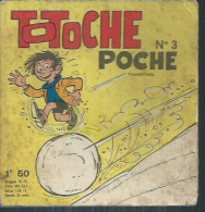 TOTOCHE POCHE  N° 3  -  VAILLANT  1966 ( TABARY ) - Totoche