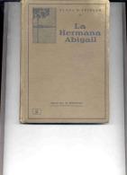 """NOVELA ARGENTINA """"LA HERMANA ABIGAIL"""" DE CLARA S. FEIDLER. GECKO. - Culture"""