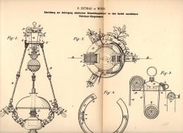 Original Patentschrift - R. Ditmar In Wien , 1892 , Elekrische Beleuchtungskörper , Leuchter , Lampen , Anbringung !!! - Lampen