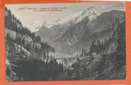 HC726, Chamonix , Viaduc Du Chemin De Fer Et La Chaîne Du Mont-Blanc,3843,  Circulée - Chamonix-Mont-Blanc