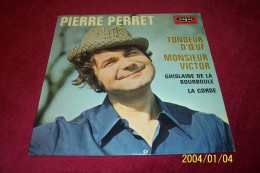 PIERRE PERRET  °  TONDEUR  D'OEUF - Other - French Music
