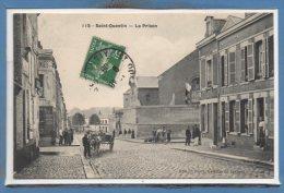 02 - SAINT QUENTIN -- La Prison - Saint Quentin