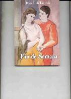 "NOVELA ROMANTICA: ""FÍN DE SEMANA"" DE ROSA ÉLIDA LAVÍTOLA. GECKO. - Poetry"