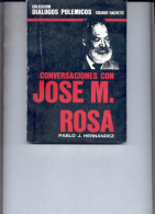 "POLITICA: ""CONVERSACIONES CON JOSÉ M. ROSA"" AUTOR: PABLO. J. HERNANDEZ. GECKO. - Droit Et Politique"