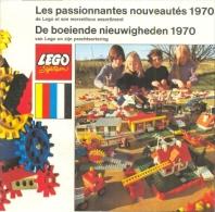 LEGO SYSTEM - LES PASSIONNANTES NOUVEAUTES - DE BOEIENDE NIEUWIGHEDEN 1970 - Catalogs