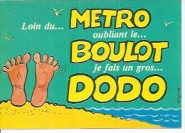 849-4 - LOIN DU... METRO OUBLIANT LE... BOULOT JE FAIT UN GROS... DODO - ALEXANDRE - (   ) - Alexandre