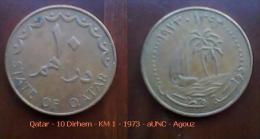 Qatar - 10 Dirhem - KM 1 - 1973 - AUNC - Agouz - Qatar