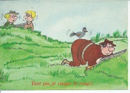 880-3 - TANT PIS, JE RISQUE LE COUP !.. - ALEXANDRE ( CHASSE ) - Alexandre