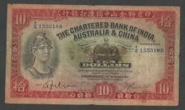 [NC] HONG KONG - THE CHARTERED BANK Of INDIA, AUSTRALIA & CHINA - 10 DOLLARS (1941) - RESTORED - - Hong Kong