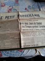 LE PETIT MARSEILLAIS-vendredi 14 Août 1914-après Deux Jours De Combat Nos Troupes Gardent L'avantage - Zeitungen