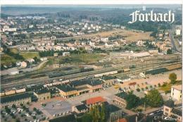 ZZ  920  CPM    FORBACH VUE AERIENNE LA GARE - Forbach