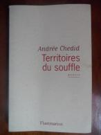 Territoires Du Souffle (Andrée Chedid) éditions Flammarion De 1999 - Poésie