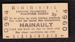 Railway Platform Ticket HAINAULT London Transport Edmondson - Railway
