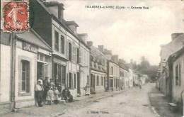 27 TILLIERES-sur-AVRE   Grande Rue - Tillières-sur-Avre