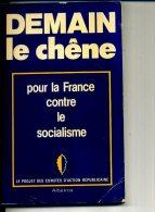DEMAIN LE CHENE CONTRE LE SOCIALISME RPR - Politique