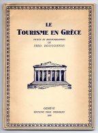 Boissonnas 1930 > Le Tourisme En Grece > Book 96 Pages 14*19 Cm Full Of BW Photos > New NOT Used - Livres, BD, Revues