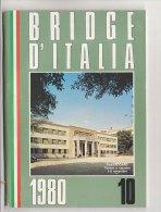 C1297 - BRIDGE D'ITALIA Federazione Italiana Gioco Bridge OLIMPIADI 1980 CASROCARO TORNEO A SQUADRE - Giochi