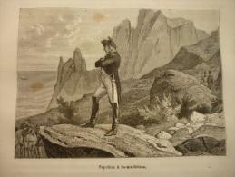Napoléon A Sainte Héléne , Gravure D'aprés Dessin Philippoteaux 1887 - Documents Historiques
