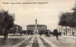 [DC6934] VERCELLI - PIAZZA TORINO E MONUMENTO VITTORIO EMANUELE II - Old Postcard - Vercelli